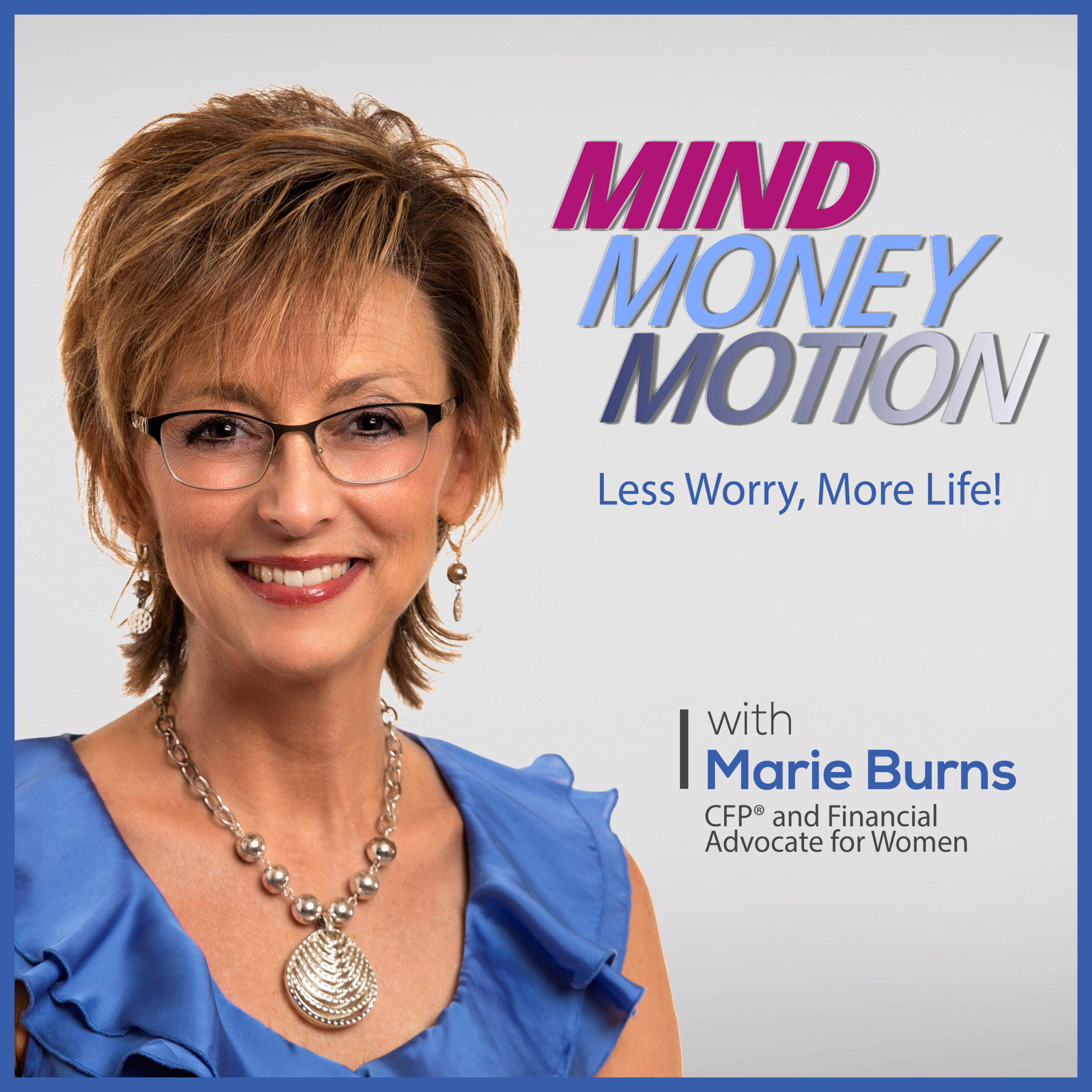 Mind Money Motion Marie Burns podcast artwork